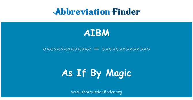 AIBM: اگر جادو کی طور پر