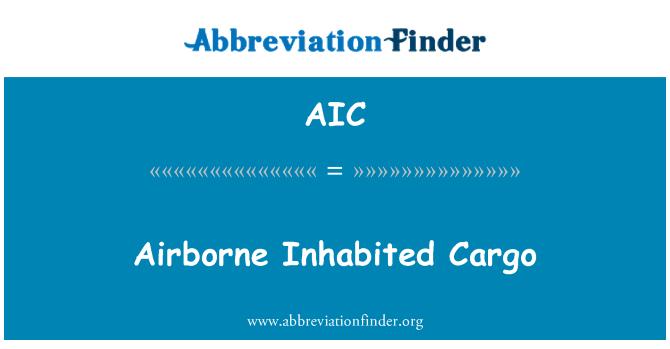 AIC: Airborne Inhabited Cargo