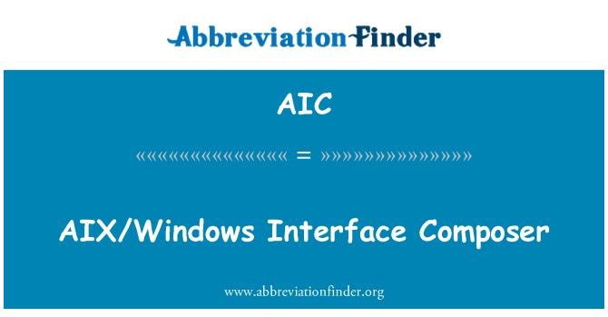 AIC: AIX/Windows Interface Composer