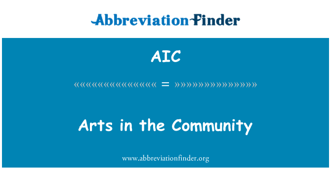 AIC: Arts in the Community