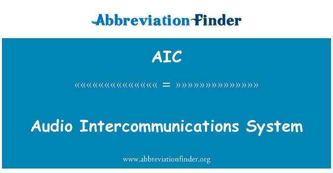AIC: Audio Intercommunications System