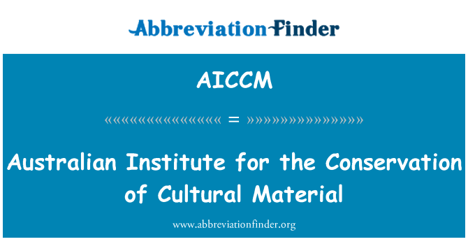 AICCM: Australian Institute for the Conservation of Cultural Material