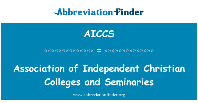 AICCS: Association of Independent Christian Colleges and Seminaries