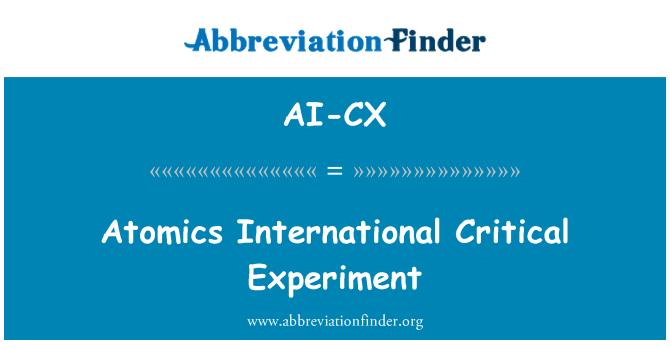 AI-CX: Atomics International Critical Experiment