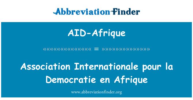AID-Afrique: 国际协会倒拉亡党亡国 en 法文
