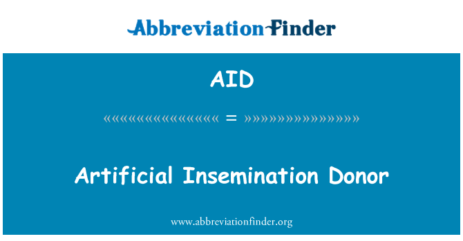 AID: Artificial Insemination Donor