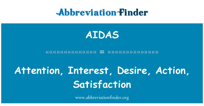 AIDAS: 注意,兴趣、 欲望、 行动、 满意