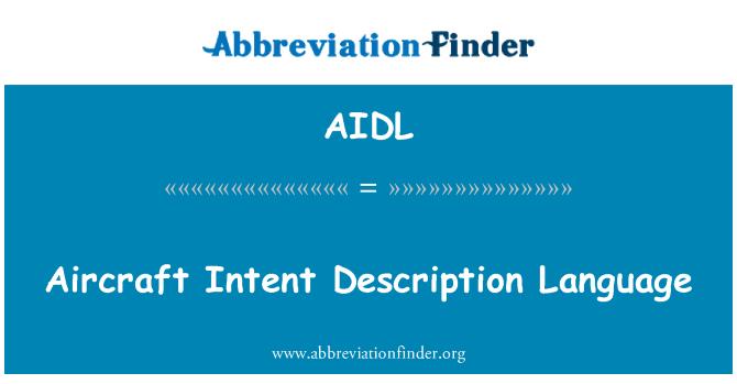 AIDL: Aircraft Intent Description Language