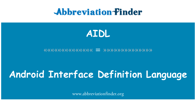 AIDL: Android Interface Definition Language