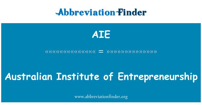 AIE: Australian Institute of Entrepreneurship