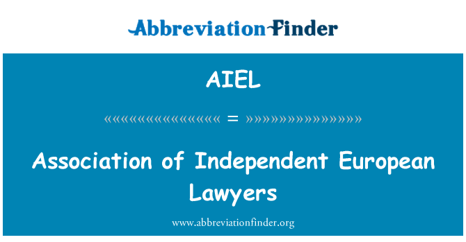 AIEL: Association of Independent European Lawyers