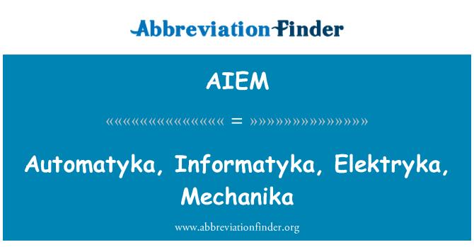 AIEM: Automatyka, Informatyka, Elektryka, Mechanika