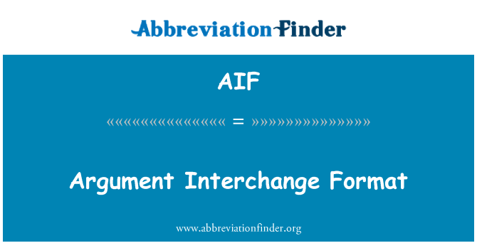 AIF: Argument Interchange Format
