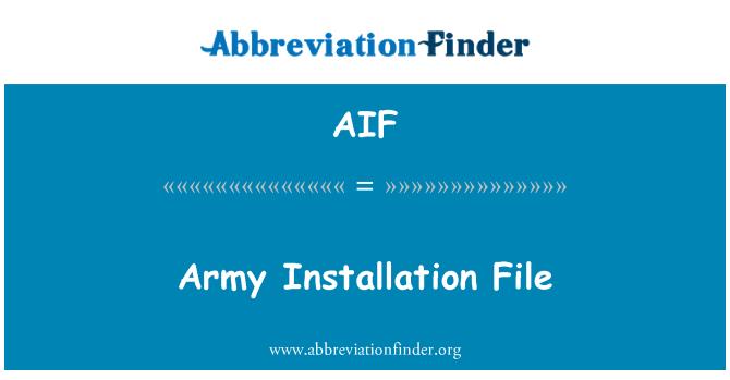 AIF: Army Installation File