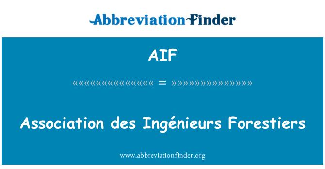 AIF: Association des Ingénieurs Forestiers