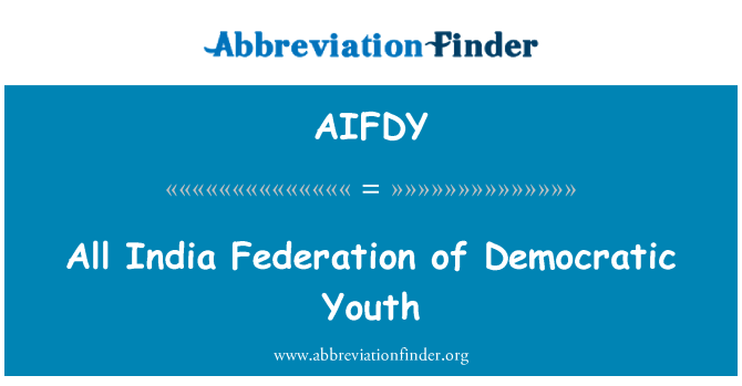 AIFDY: All India Federation of Democratic Youth