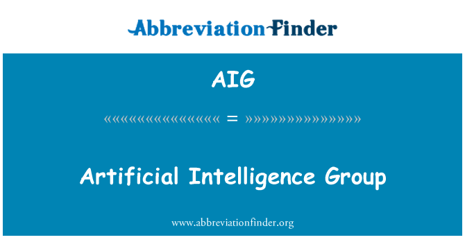AIG: Artificial Intelligence Group