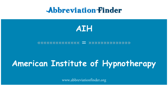 AIH: American Institute of Hypnotherapy