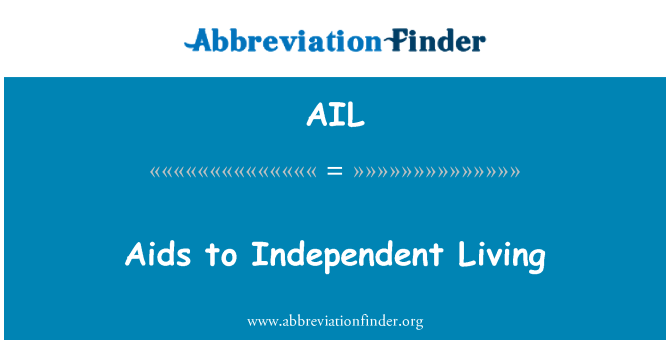 AIL: Aids to Independent Living