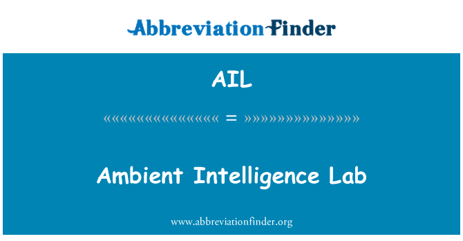 AIL: Ambient Intelligence Lab