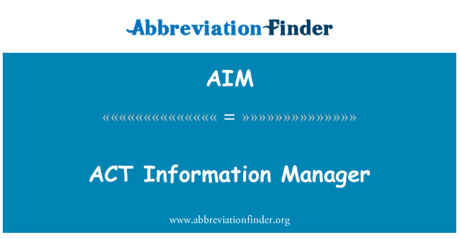 AIM: ACT Information Manager