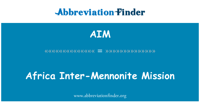 AIM: Africa Inter-Mennonite Mission