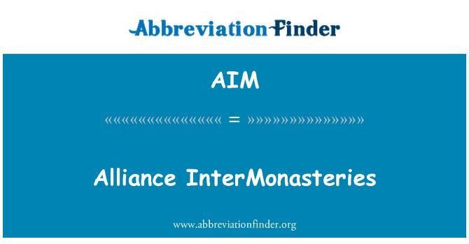 AIM: Alliance InterMonasteries