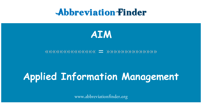AIM: Applied Information Management