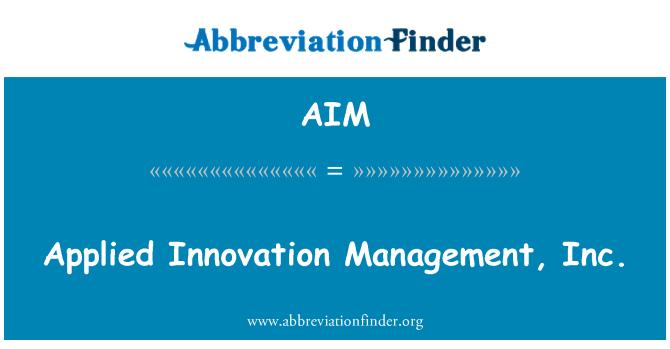 AIM: Applied Innovation Management, Inc.