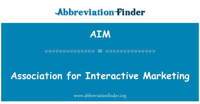 AIM: Association for Interactive Marketing