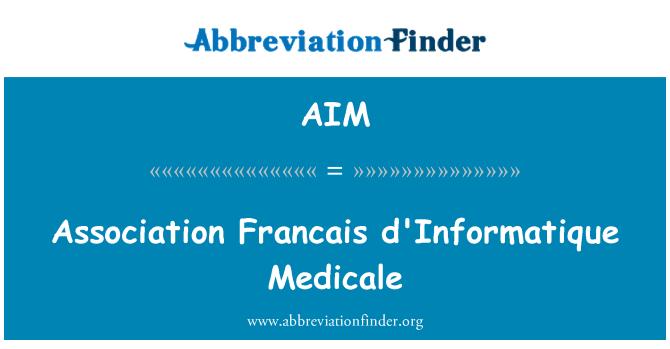 AIM: Association Francais d'Informatique Medicale