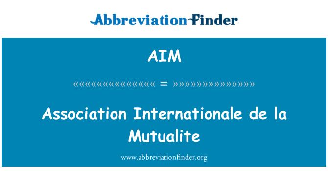 AIM: Association Internationale de la Mutualite