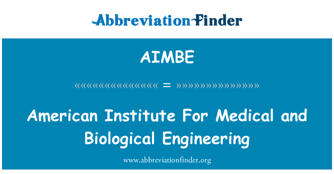 AIMBE: American Institute For Medical and Biological Engineering