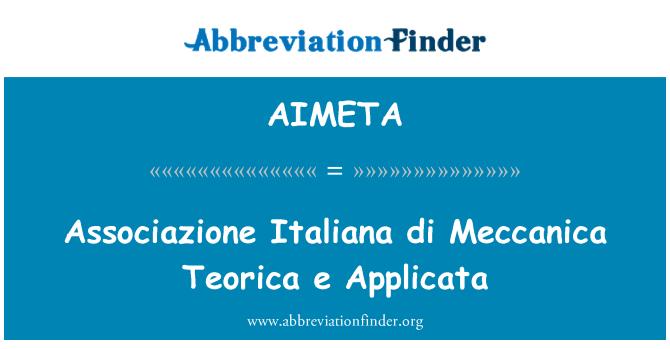 AIMETA: Associazione Italiana di Meccanica Teorica e Applicata