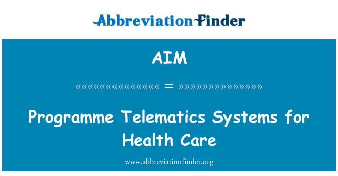 AIM: Programme Telematics Systems for Health Care