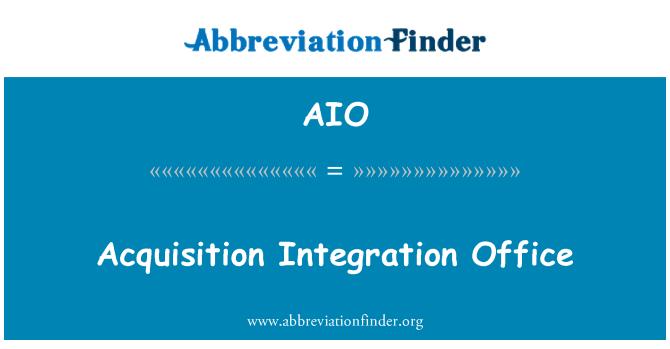 AIO: Acquisition Integration Office