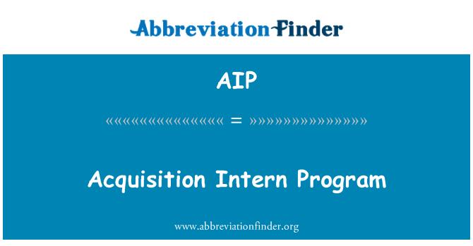 AIP: Acquisition Intern Program