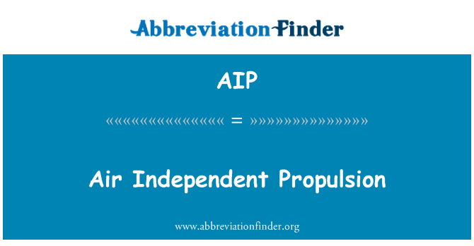 AIP: Air-Independent Propulsion