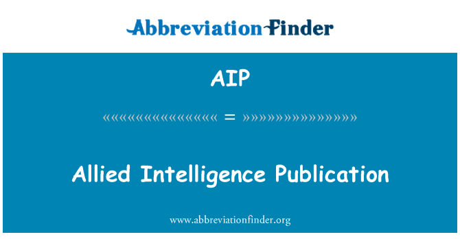 AIP: Allied Intelligence Publication