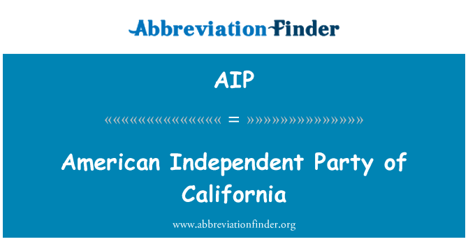 AIP: American Independent Party of California