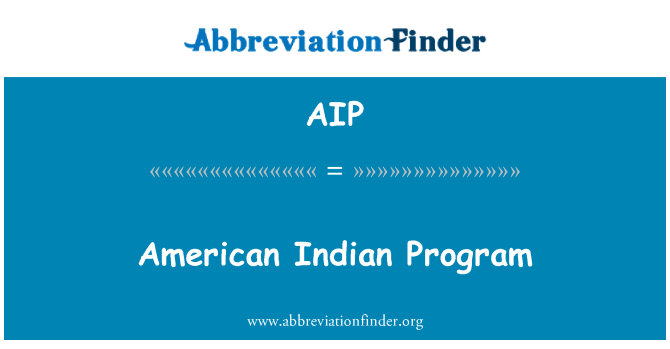 AIP: American Indian Program