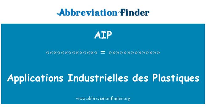 AIP: Applications Industrielles des Plastiques