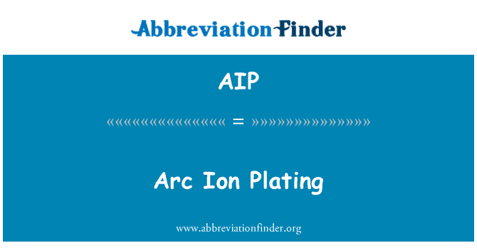 AIP: Arc Ion Plating