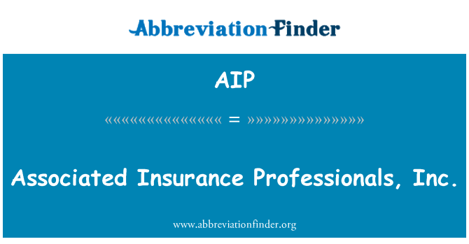 AIP: Associated Insurance Professionals, Inc.