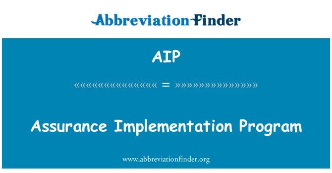 AIP: Assurance Implementation Program