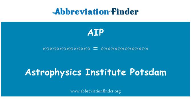 AIP: Astrophysics Institute Potsdam