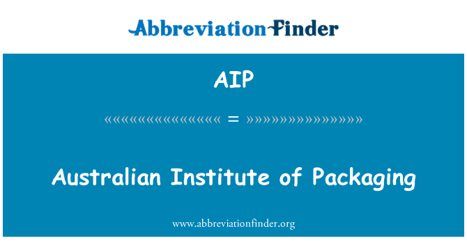AIP: Australian Institute of Packaging
