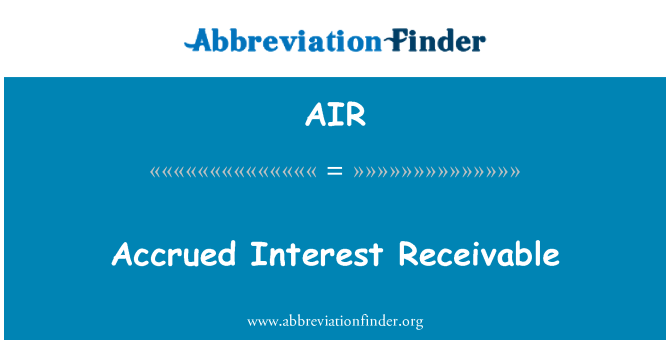 AIR: Accrued Interest Receivable