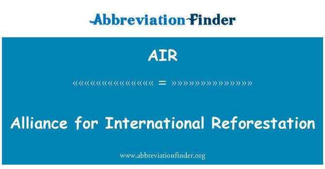 AIR: Alliance for International Reforestation