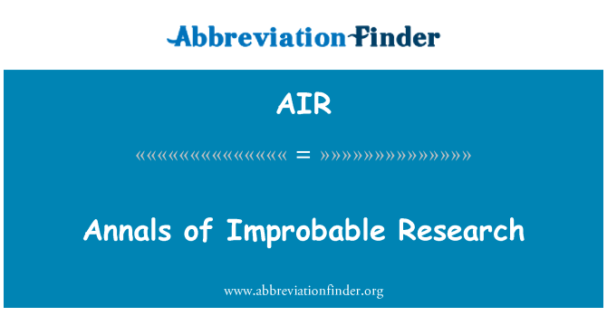 AIR: Annals of Improbable Research